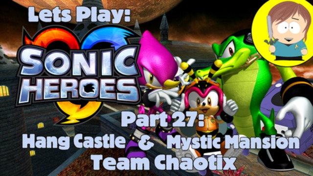 Lets Play: Sonic Heroes (PC) Team Chaotix - Hang Castle