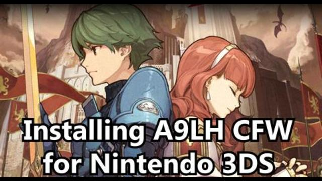 Installing A9LH CFW on Nintendo 3DS: Guide for 11 2 Firmware