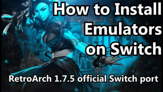 How to install emulators on your Nintendo Switch - RetroArch