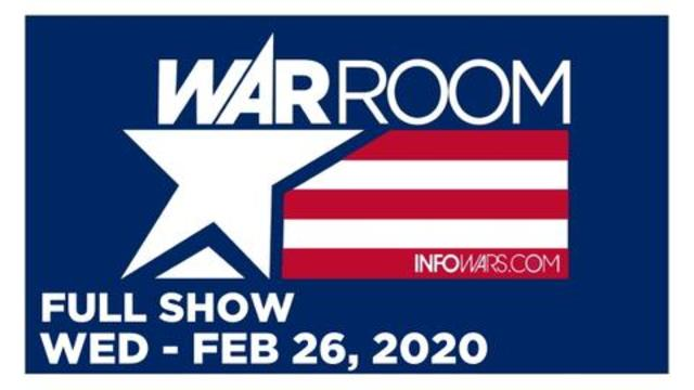 1 WAR ROOM (FULL SHOW) WEDNESDAY 2/26/20 • CPAC, GAVIN MCINNES, INTERVIEWS, NEWS, REPORTS & ANALYSIS