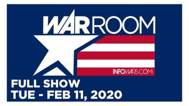 1 WAR ROOM (FULL SHOW) TUESDAY 2/11/20 • TOM PAPPERT, AUBREY HUFF, NEWS, CALLS, REPORTS & ANALYSIS