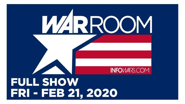 WAR ROOM (FULL SHOW) FRIDAY 2/21/20 • TOM PAPPERT, LEFTO THE CLOWN, NEWS, CALLS, REPORTS & ANALYSIS