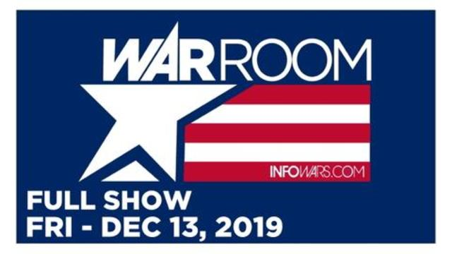 WAR ROOM (FULL SHOW) Friday 12/13/19 • Harrison Smith, Darrin McBreen, Jon Bowne, Frank Cavanaugh