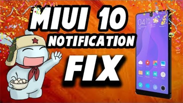 HOW TO FIX MIUI 10 APP NOTIFICATION NOT SHOWING PROBLEM (100