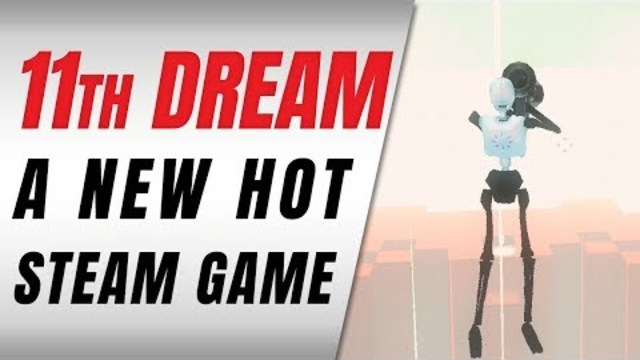 11TH DREAM Is A HOT New Game! #vaporware
