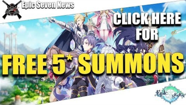 Epic Seven - Click Here For Free 5* Summons! But will it be enough?!