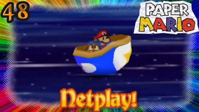 Let's Play Paper Mario 64 Netplay! - Welcome New Galaxy