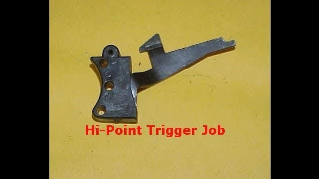 TRIGGER JOB FOR HI POINT PISTOLS CHEAP AND EASY