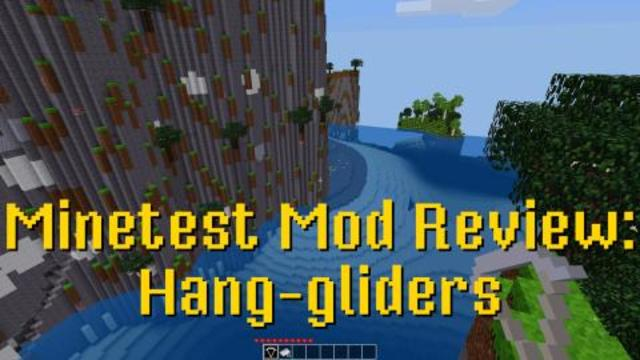 Minetest Mod Review: Hang-gliders