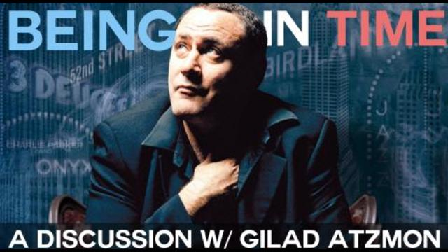 Image result for BEING IN TIME - A DISCUSSION WITH GILAD ATZMON AND E. MICHAEL JONES